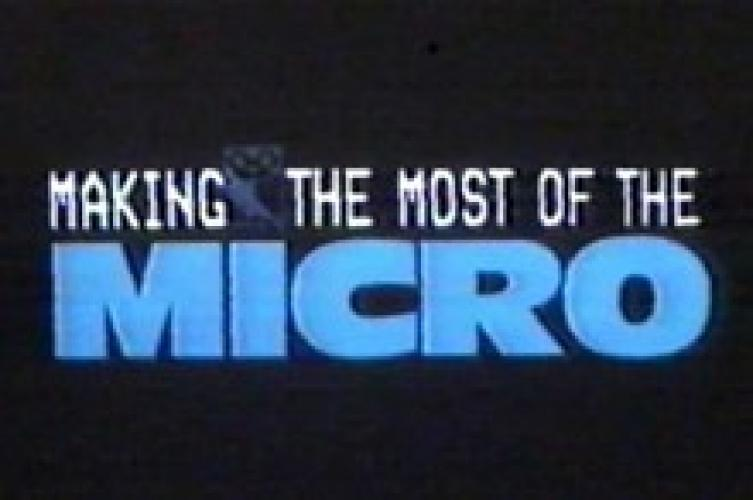 Making the Most of the Micro next episode air date poster