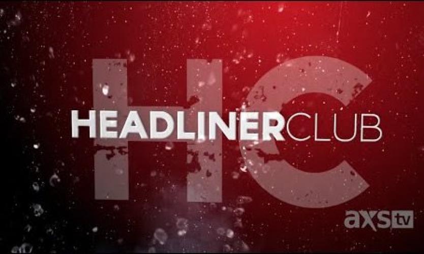 Headliner Club Series next episode air date poster