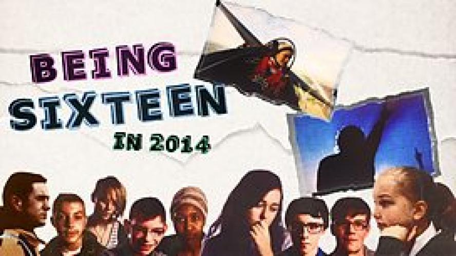 Being Sixteen in 2014 next episode air date poster