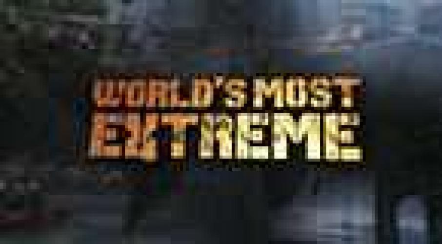 World's Most Extreme next episode air date poster