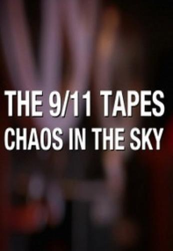 The 9/11 Tapes: Chaos in the Sky next episode air date poster