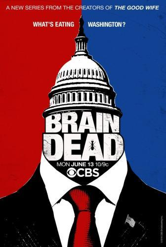BrainDead next episode air date poster