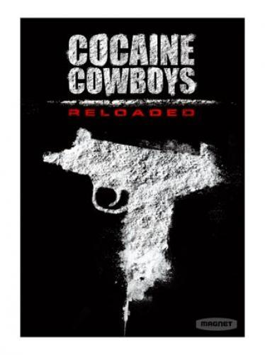 Cocaine Cowboys: Reloaded next episode air date poster
