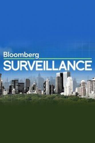 Bloomberg Surveillance next episode air date poster