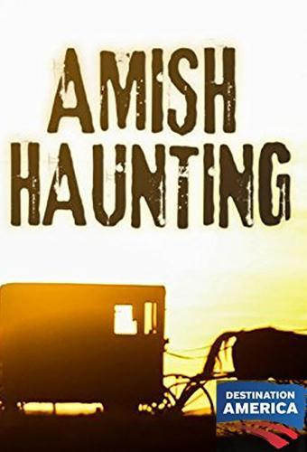 Amish Haunting next episode air date poster