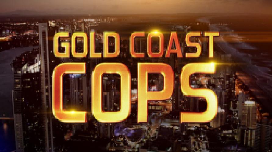 Gold Coast Cops next episode air date poster