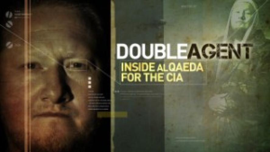 Double Agent Inside al Qaeda for the CIA next episode air date poster