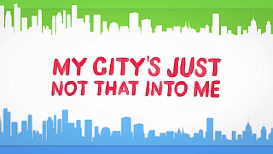 My City's Just Not That Into Me next episode air date poster