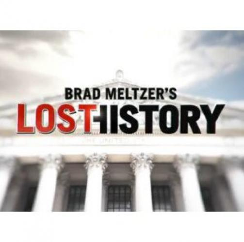 Brad Meltzer's Lost History next episode air date poster