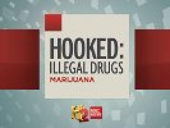 Hooked: Illegal Drugs next episode air date poster