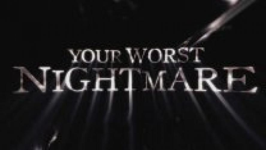Your Worst Nightmare next episode air date poster