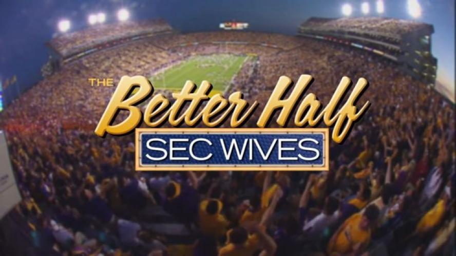 The Better Half: SEC Wives next episode air date poster