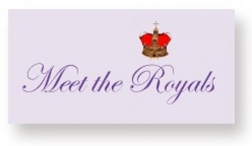 Meet the Royals next episode air date poster