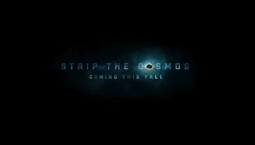 Strip the Cosmos next episode air date poster