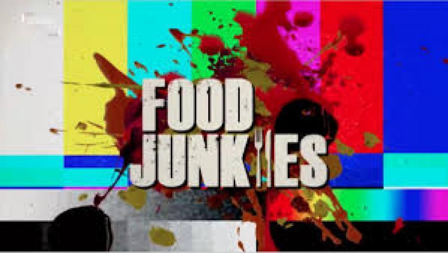 Food Junkies next episode air date poster