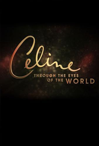 Celine: Through The Eyes Of The World next episode air date poster