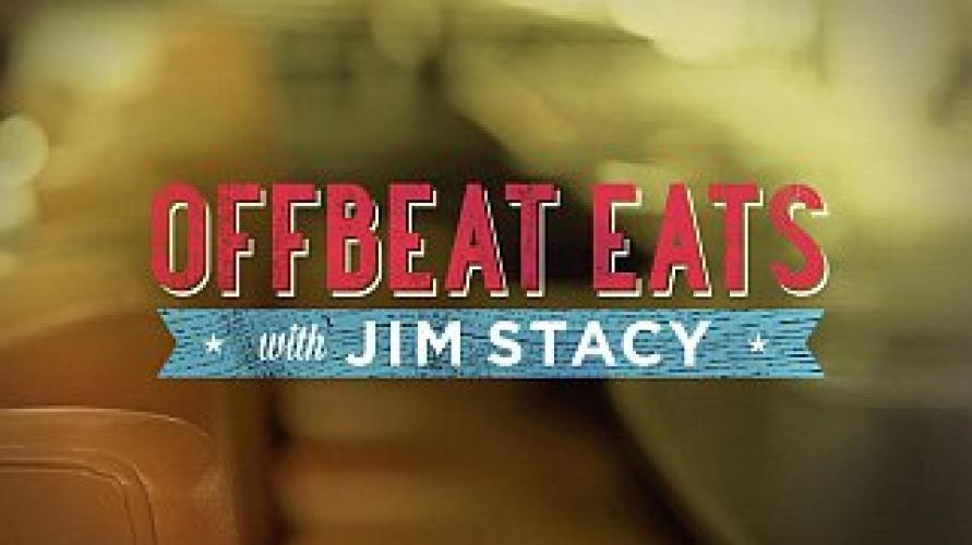Offbeat Eats with Jim Stacy next episode air date poster