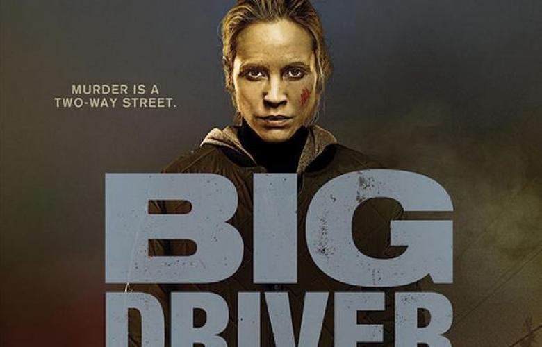 Big Driver next episode air date poster