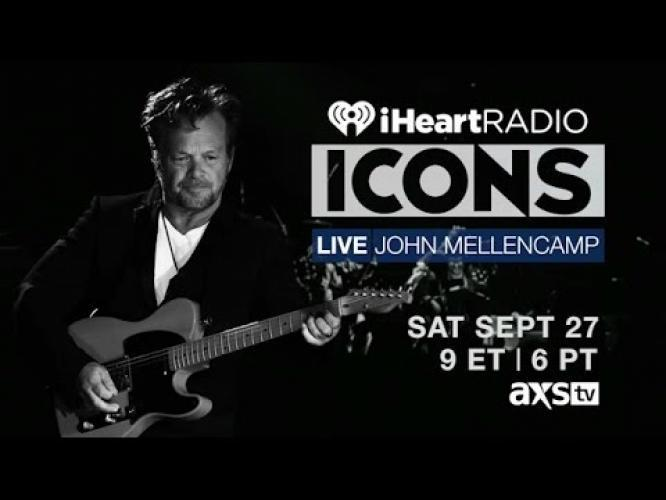 iHeartRadio Icons Live: John Mellencamp next episode air date poster