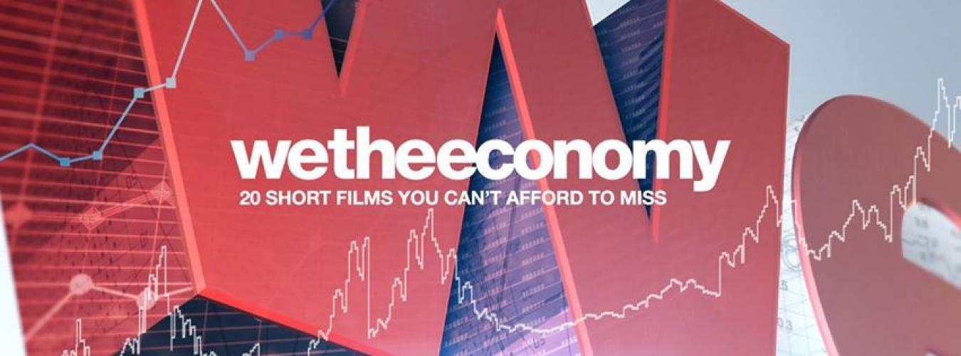 We the Economy: 20 Short Films You Can't Afford to Miss next episode air date poster