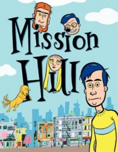 Mission Hill next episode air date poster