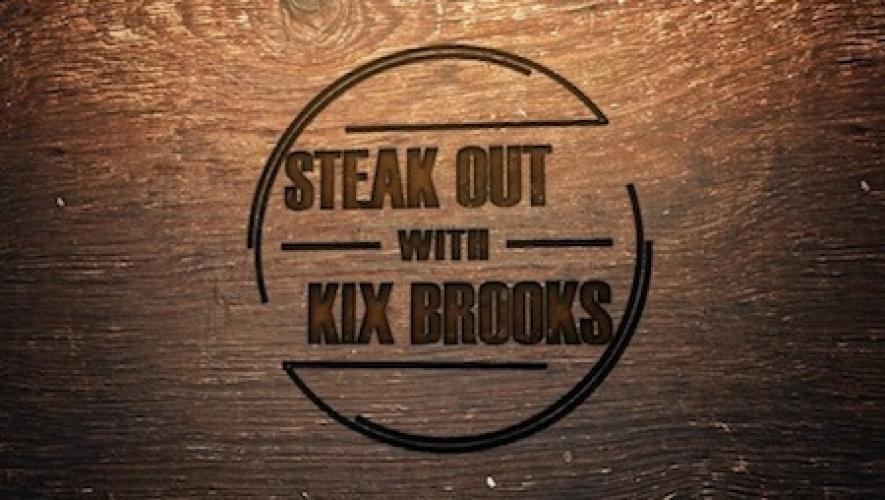 Steak Out with Kix Brooks next episode air date poster