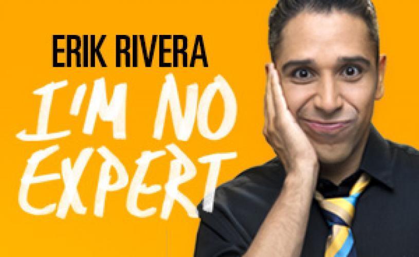 Erik Rivera: I'm No Expert next episode air date poster
