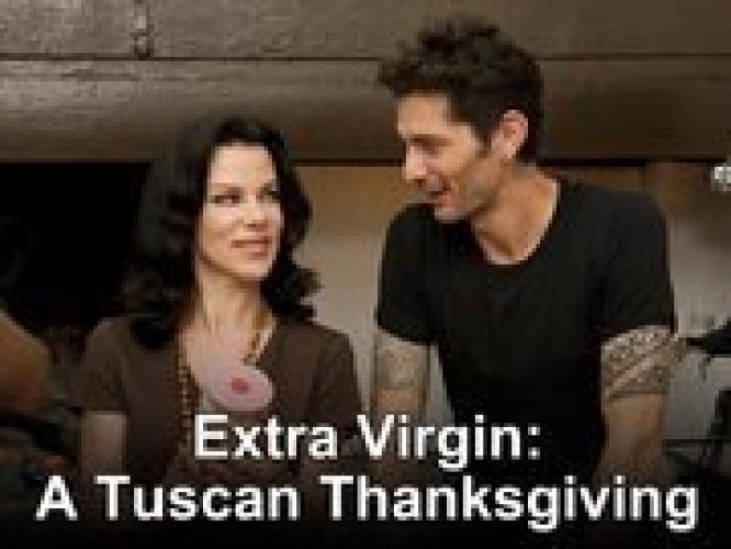 Extra Virgin: A Tuscan Thanksgiving next episode air date poster