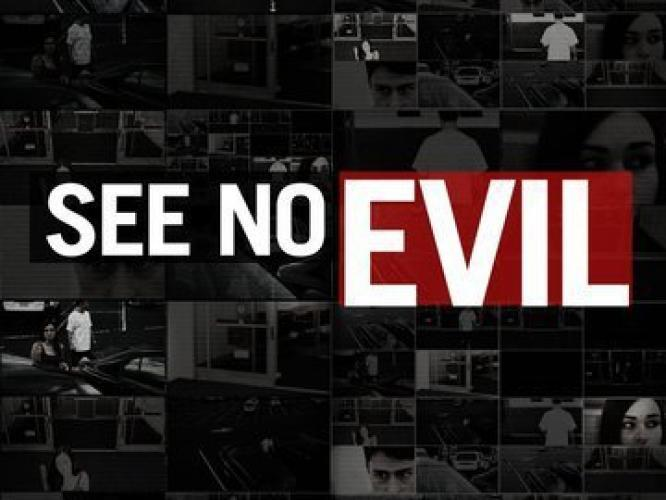 See No Evil next episode air date poster