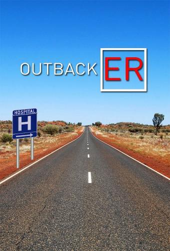 Outback ER next episode air date poster