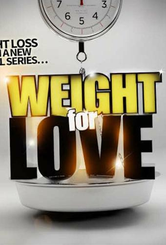 Lose Weight for Love next episode air date poster