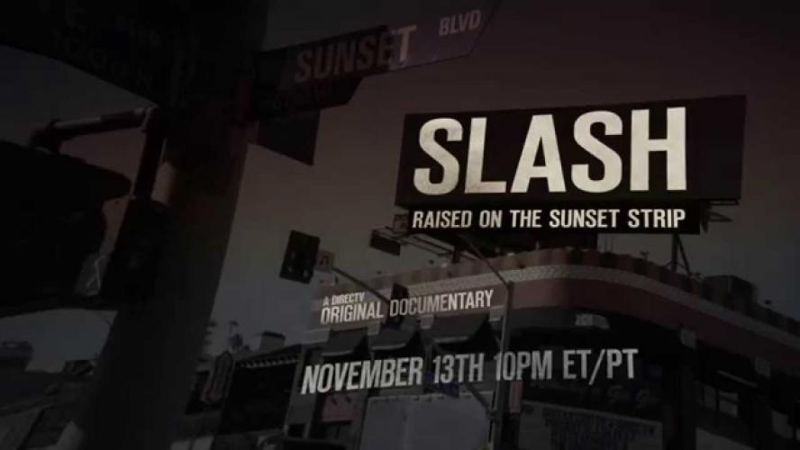 SLASH Raised on the Sunset Strip next episode air date poster