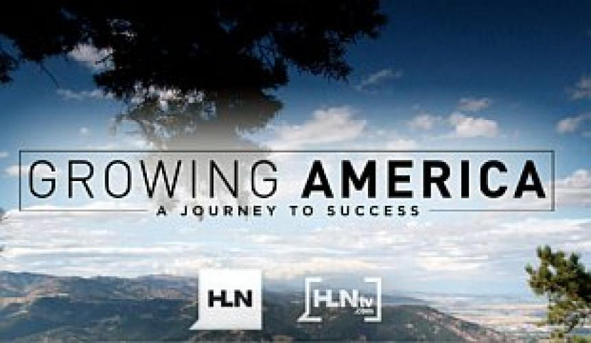 Growing America: A Journey to Success next episode air date poster