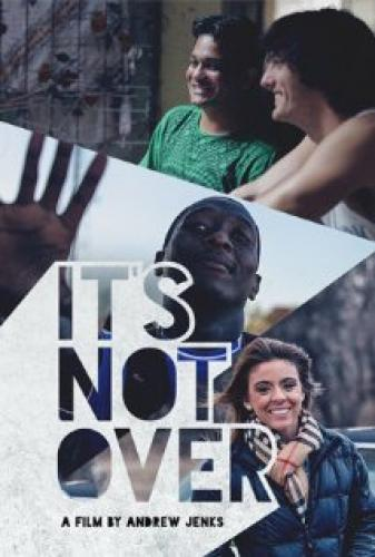 It's Not Over next episode air date poster