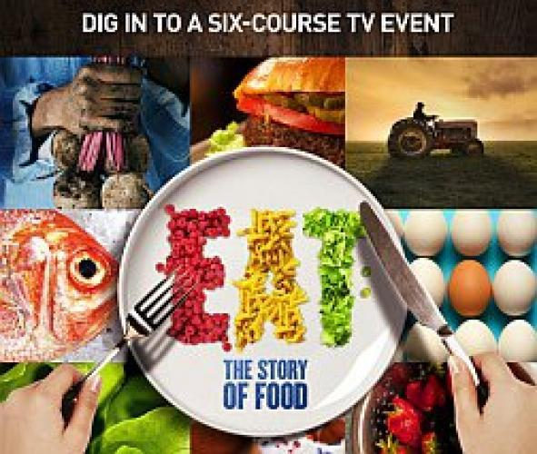 Eat: The Story of Food next episode air date poster