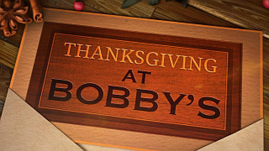 Thanksgiving at Bobby's next episode air date poster