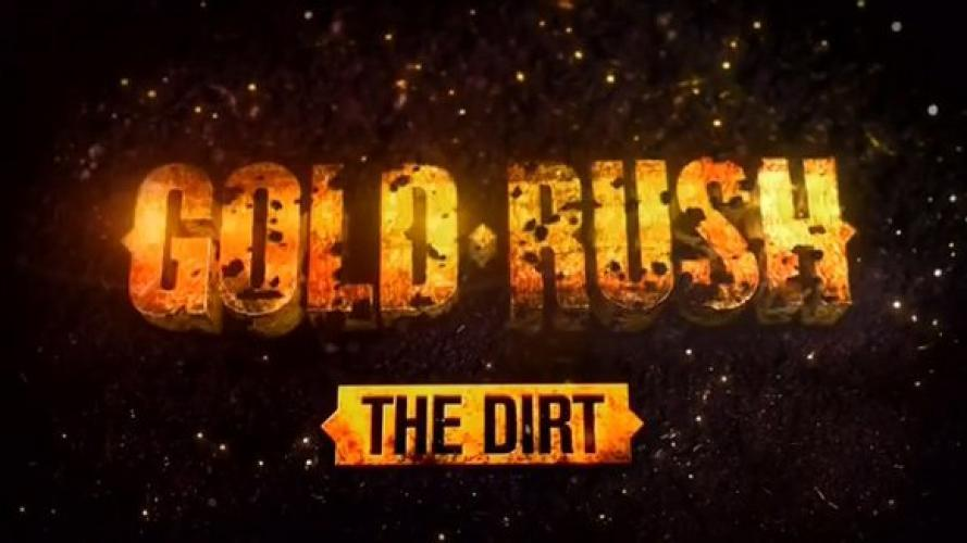 Gold Rush: The Dirt next episode air date poster