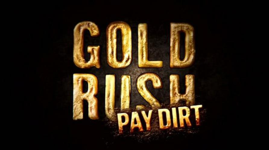 Gold Rush: Pay Dirt next episode air date poster
