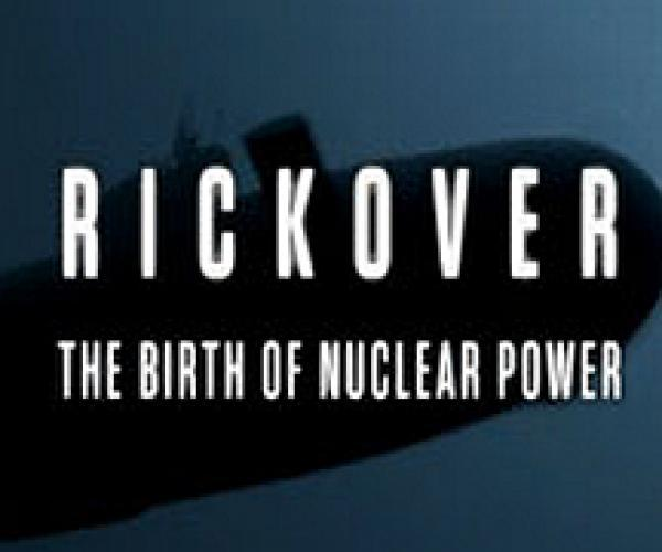 Rickover: The Birth of Nuclear Power next episode air date poster