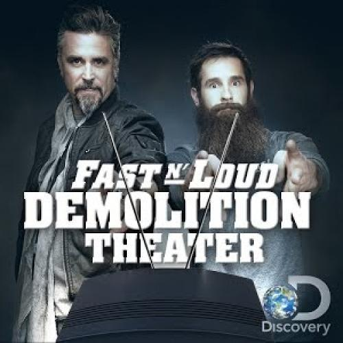 Fast N' Loud: Demolition Theater next episode air date poster
