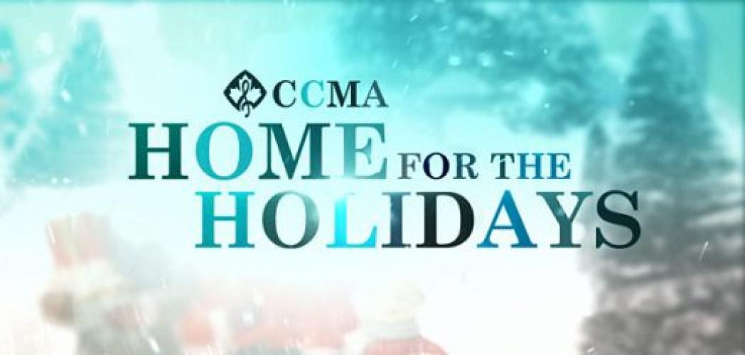 CCMA Home For The Holidays next episode air date poster