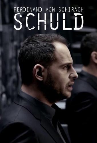 SCHULD nach Ferdinand von Schirach next episode air date poster