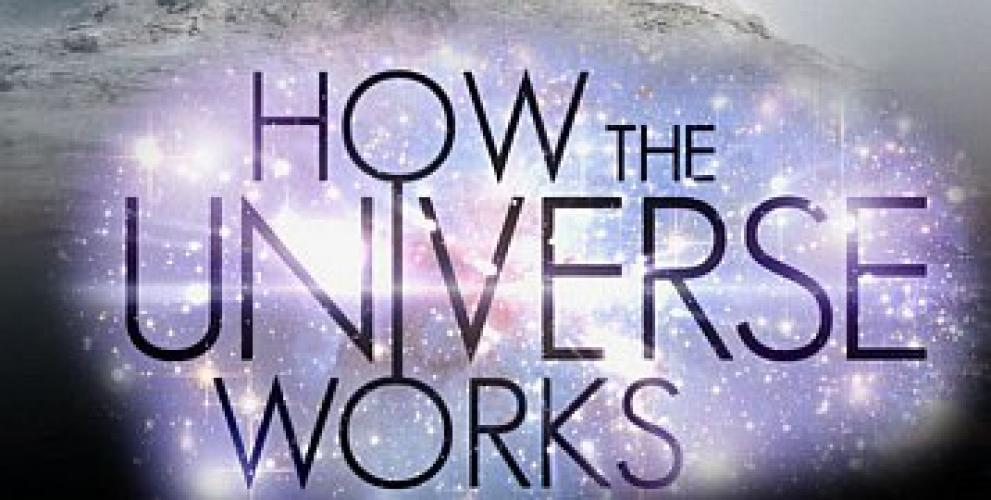 How the Universe Works: Expanded Edition next episode air date poster