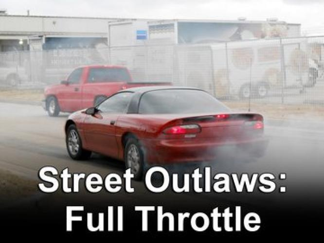 Street Outlaws: Full Throttle next episode air date poster