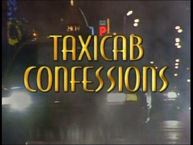 Taxicab Confessions next episode air date poster
