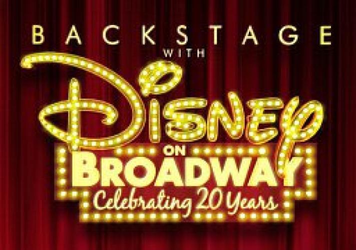 Backstage with Disney on Broadway: Celebrating 20 Years next episode air date poster