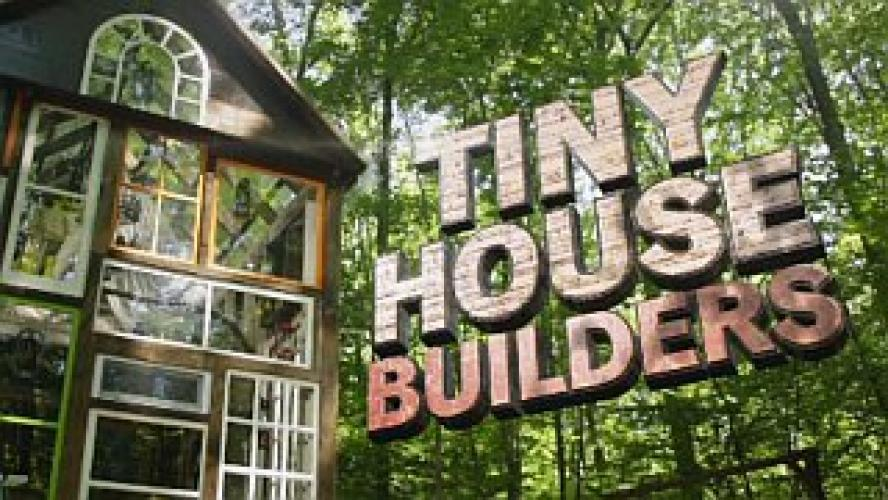 Tiny House Builders next episode air date poster