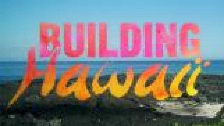 Building Hawaii next episode air date poster