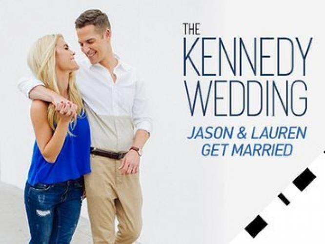 The Kennedy Wedding: Jason and Lauren Get Married next episode air date poster
