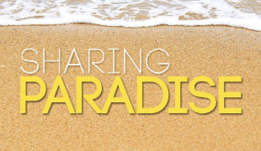 Sharing Paradise next episode air date poster